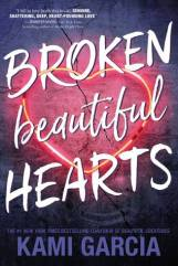 Broken Beautiful Hearts - Kami Garcia