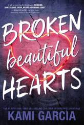 Broken Beautiful Hearts - Kami Garcia