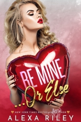 Be Mine or Else Cover