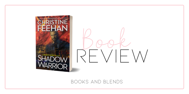 Shadow Warrior (Shadow #4) by Christine Feehan – Books and Blends